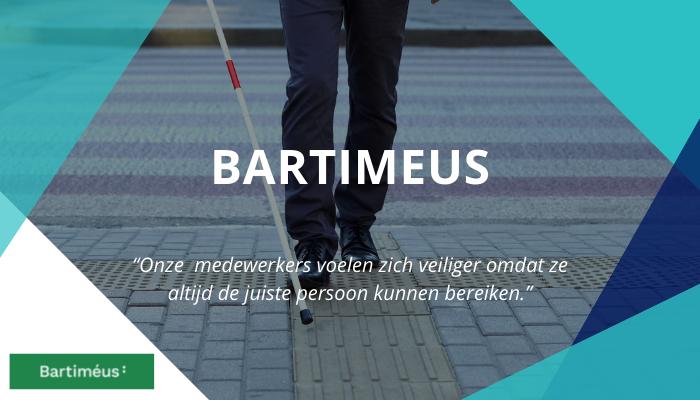 Bartimeus zorg kiest voor een makkelijkere oproepdienst en bereikbaarheidsdiensten