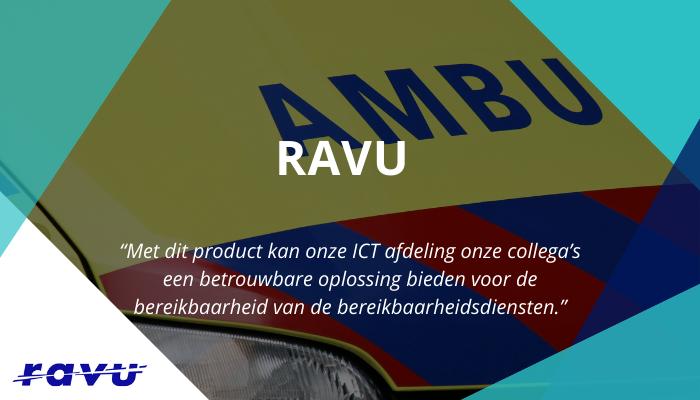 RAVU zorgt voor een betere bereikbaarheid dankzij DutyFlow oplossing voor oproepdiensten en bereikbaarheidsdiensten